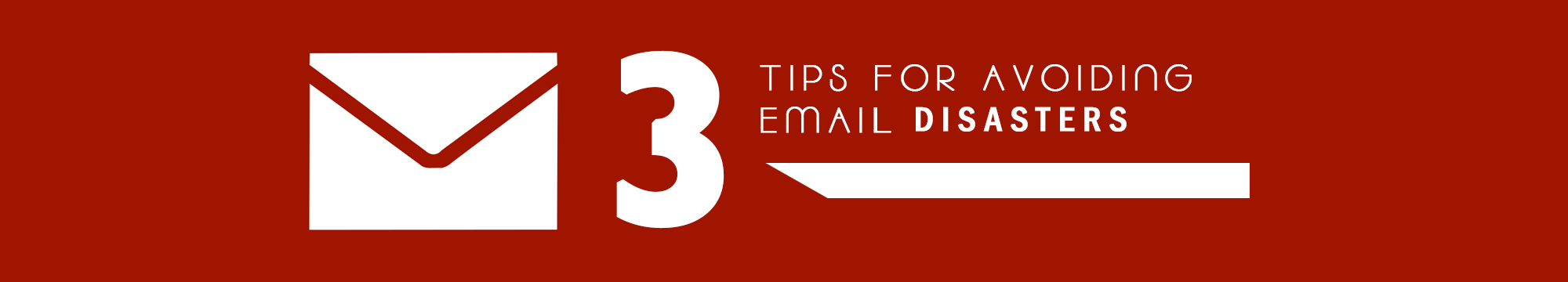 Three-Tips-for-Avoiding-Email-Disasters
